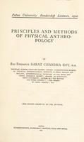 view Principles and methods of physical anthropology / by Rai Bahadur Sarat Chandra Roy.