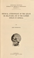 view Physical anthropology of the Lenape or Delawares and of the eastern Indians in general / Aleš Hrdlička.