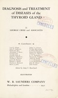 view Diagnosis and treatment of diseases of thyroid gland / by George Crile and associates.