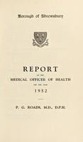 view [Report 1952] / Medical Officer of Health, Shrewsbury Borough.