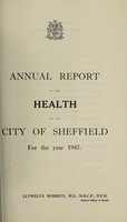 view [Report 1947] / Medical Officer of Health, Sheffield City.