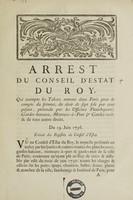 view Arrest ... qui exempte les tabacs entrant dans Paris pour le compte du fermier, du droit de sept sols par cent pesant ... Du 19 juin 1736.