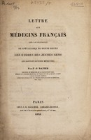 view Lettre aux médecins français sur la nécessité de spécialiser de bonne heure les études des jeunes gens qui doivent devenir médecins / [F.-S Ratier].