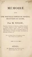 view Mémoire sur une nouvelle espèce de minéral découverte en Ligurie / [Domenico Viviani].