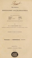 view The Bengal dispensatory and pharmacopoeia. Chiefly compiled from the works of Roxburgh, Wallich, Ainslie, Wight and Arnot, Royle, Pereira, Lindley, Richard, and Fee, and including the results of numerous special experiments / by W.B. O'Shaughnessy.