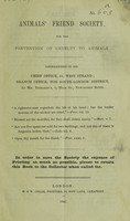 view Animals' Friend Society, for the prevention of cruelty to animals [Prospectus and abstracts from the Society's reports].