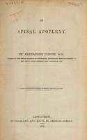 view On spinal apoplexy / [Alexander Peddie].