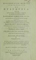 view Dissertatio medica inauguralis, de dyspepsia / [Franciscus Morison].
