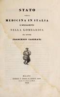 view Stato della medicina in Italia : e specialmente nella Lombardia / del Dottore Francesco Casorati.
