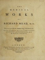 view The medical works of Richard Mead / [Richard Mead].