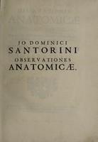 view Observationes anatomicae Jo. Dominici Santorini.