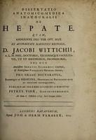 view Dissertatio anatomico-medica inauguralis de hepate ... / ex auctoritate ... D. Jacobi Wittichii, ... submittit Petrus Vink.