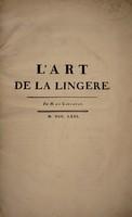 view L'art de la lingere / Par M. de Garsault.