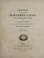 view Chronique d'Abou-Djafar Mohammed Tabari, fils de Djarir, fils d'Yezid / traduite sur la version persane d'Abou-Ali Mohammed Belami, fils de Mohammed, fils d'Abd-Allah, d'après les manuscrits de la Bibliotheque du roi, par Louis Dubeux.