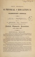 view Physical education in elementary schools : a paper / read by A. Broman at the quarterly meeting of the Swedish Gymnastic Association, June 20th, 1891.