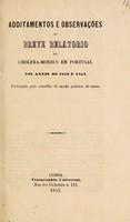 view Additamentos e observącoes ao breve relatorio do cholera-morbus em Portugal nos annos 1853 e 1854 / [Conselho de Saude Publica do Reino].