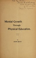 view Mental growth through physical education / by Jakob Bolin.