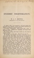 view Endemic degeneration / by W.A.F. Browne.
