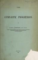 view The gymnastic progression / by Claes J. Enebuske.