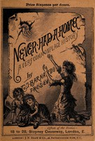 view Never had a home : a very commonplace history / by T.J. Barnardo.