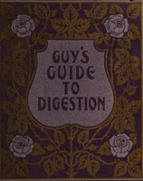 view Guy's guide to digestion / [Guy's Tonic Company].