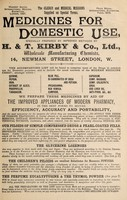 view Medicines for domestic use : specially prepared by improved methods / by H. & T. Kirby & Co., Ltd.