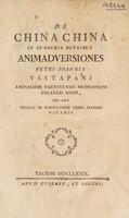 view De china china in synochis putribus animadversiones / [Giovanni Pietro Melchiorre Vastapani].