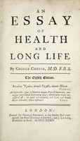 view An essay of health and long life / By George Cheyne.
