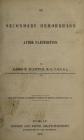 view On secondary hemorrhage after parturition / by Alfred H. M'Clintock.