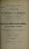 view Essai sur les tumeurs malignes primitives de la trompe utérine ... / par M. Danel (Louis-François).