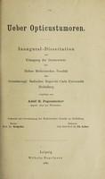 view Ueber Opticustumoren ... / vorgelegt von Adolf H. Pagenstecher.
