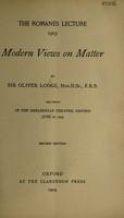 view Modern views on matter / [Sir Oliver Joseph Lodge].