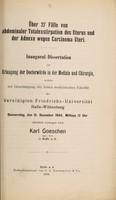 view Über 27 Fälle von abdominaler Totalexstirpation des Uterus und der Adnexi wegen Carcinoma uteri ... / Karl Goeschen.