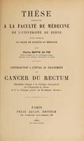 view Contribution à l'étude du traitement du cancer du rectum ... / par Charles Martin du Pan.