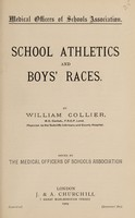 view School athletics and boys' races / by William Collier ; issued by the Medical Officers of Schools Association.