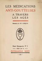 view Les médications anti-goutteuses à travers les âges.