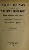 view Varices anciennes, principalement de la veine saphène interne guche ... / par E. Lanel.