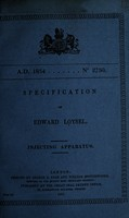view Specification of Edward Loysel : injecting apparatus.