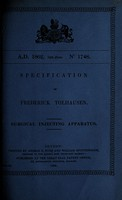 view Specification of Frederick Tolhausen : surgical injecting apparatus.