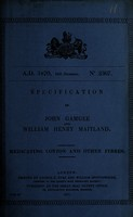view Specification of John Gamgee and William Henry Maitland : medicating cotton and other fibres.