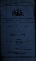 view Specification of Morris Mattson : apparatus for administering injections.