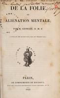 view De la folie, ou aliénation mentale / Par M. Georget.