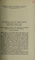 view Sir William Osler in Great Britain / by Sir Humphrey Rolleston, Bart. K.C.B., M.D., D.C.I., D.Sc., Regius Professor of Physic in the University of Cambridge, Physician-in-ordinary to H.M. the King.