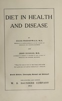 view Diet in health and disease / by Julius Friedenwald and John Ruhräh.