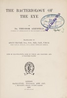view The bacteriology of the eye / by Theodor Axenfeld ; translated by Angus Macnab.