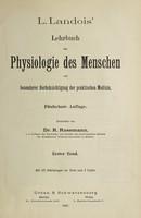 view L. Landois' Lehrbuch der Physiologie des Menschen : mit besonderer Berücksichtigung der praktischen Medizin / [Leonard Landois].