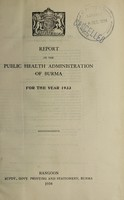 view Report on the public health administration of Burma.