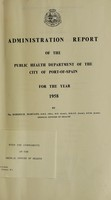 view Administration report of the Public Health Department of the City of Port-of-Spain.