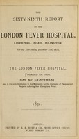 view Report of the London Fever Hospital, Liverpool Road, Islington, for the year ending 31st December 1870.