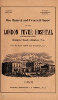 view Report of the London Fever Hospital, Liverpool Road, Islington, for the year ending 31st December 1921.